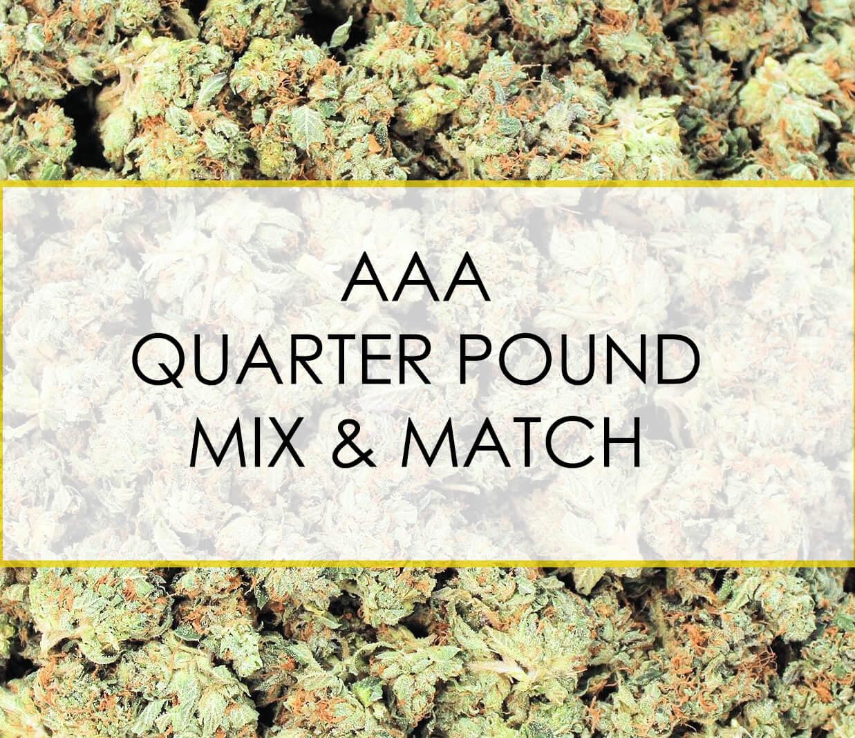 AAA Quarter Pound Mix and Match