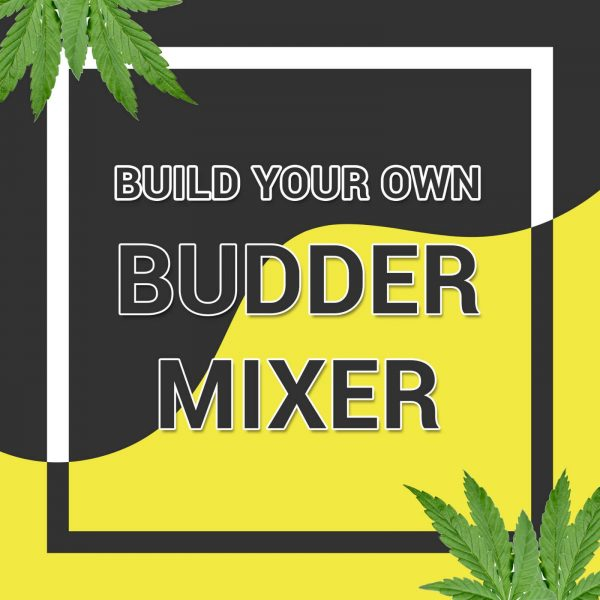 Buy BUILD YOUR OWN BUDDER MIX AND MATCH online Canada