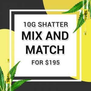 Buy 10G SHATTER MIX & MATCH online Canada