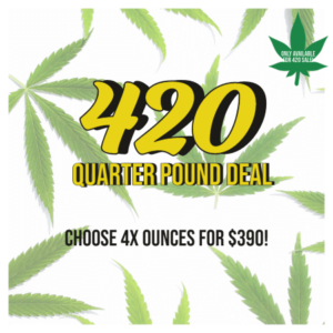 Buy 420 QUARTER POUND DEAL online Canada