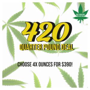Buy 420 QUARTER POUND DEAL online Canada