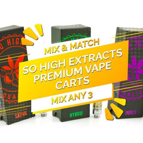 Buy So High Extracts THC Vape 0.5ML – Mix and Match 3 online Canada